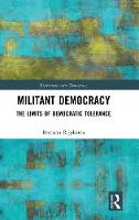 Militant Democracy: The Limits of...