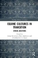 Equine Cultures in Transition: ...