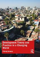 Development Theory and Practice in a...