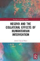 Kosovo and the Collateral Effects of...