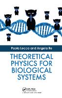 Theoretical Physics for Biological...