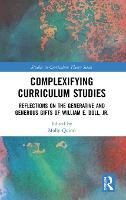 Complexifying Curriculum Studies:...