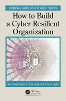 How to Build a Cyber-Resilient...