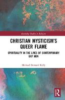 Christian Mysticism's Queer Flame:...