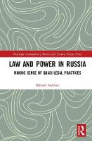 Law and Power in Russia: Making Sense...