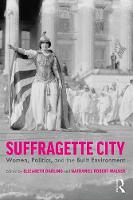Suffragette City: Women, Politics, ...