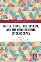 Media Ethics, Free Speech, and the...