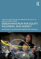 Design Make Play for Equity,...