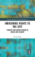 Indigenous Rights to the City:...