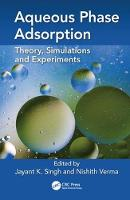 Aqueous Phase Adsorption: Theory,...