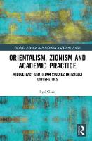 Orientalism, Zionism and Academic...