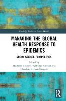 Managing the global health response ...