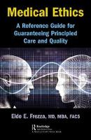 Medical Ethics: A Reference Guide for...