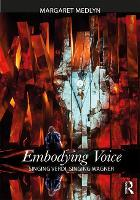 Embodying Voice: Singing Verdi,...