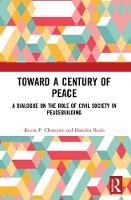 Toward a Century of Peace: A Dialogue...
