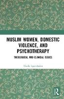 Muslim Women, Domestic Violence, and...