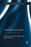 Industrialising Rural India: Land,...