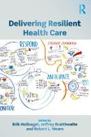 Delivering Resilient Health Care