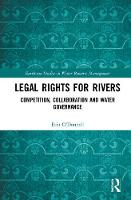 Legal Rights for Rivers: Competition,...