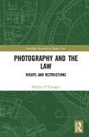 Photography and the Law: Rights and...