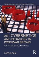 Art, Cybernetics and Pedagogy in...