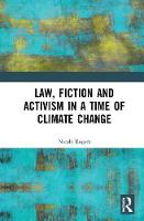Law, Fiction and Activism in a Time ...
