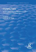 Changing Trains: Railway Reform and...