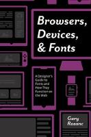 Browsers, Devices, and Fonts: A...
