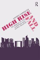 High Rise and Fall: The Making of the...