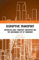 Disruptive Transport: Driverless ...