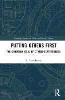 Putting Others First: The Christian...