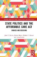 State Politics and the Affordable ...