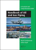 Handbook of Oil and Gas Piping: a...