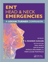 ENT, Head & Neck Emergencies: A Logan...