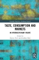 Taste, Consumption and Markets: An...