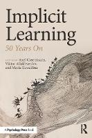 Implicit Learning: 50 Years On