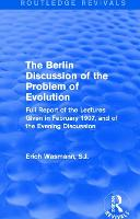 The Berlin Discussion of the Problem...