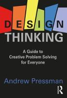 Design Thinking: A Guide to Creative...