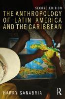 The Anthropology of Latin America and...
