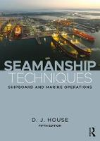 Seamanship Techniques: Shipboard and...
