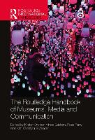 The Routledge Handbook of Museums,...