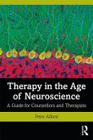 Therapy in the Age of Neuroscience: A...
