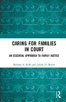 Caring for Families in Court: An...