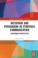 Metaphor and Persuasion in Strategic...