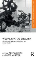 Visual Spatial Enquiry: Diagrams and...