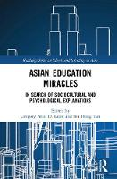 Asian Education Miracles: In Search ...