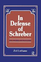 In Defense of Schreber: Soul Murder...