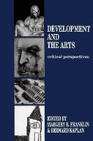 Development and the Arts: Critical...