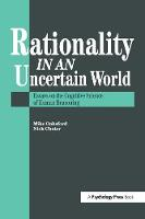 Rationality In An Uncertain World:...