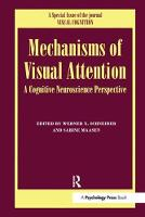 Mechanisms Of Visual Attention: A...